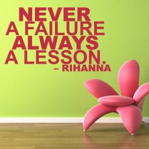 Rihanna Lessons Wall Sticker Quote