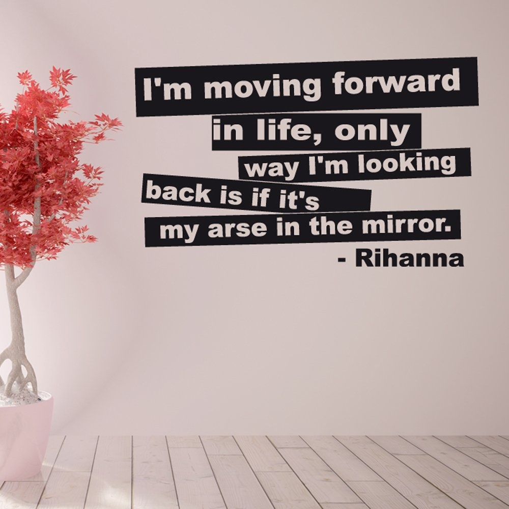 Quotes About Moving Forward In Life Rihanna Moving Forward Wall Sticker Quote  Wall Chimp Uk.