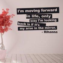 Rihanna Moving Forward Wall Sticker Quote