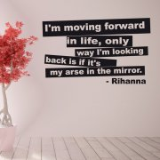 Rihanna Moving Forward Wall Sticker Quote
