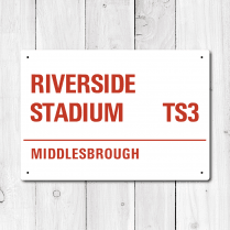 Riverside Stadium, Middlesbrough Metal Sign