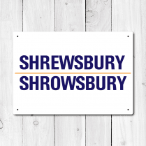 Shrewsbury, Shrowsbury Metal Sign