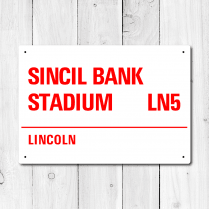 Sincil Bank Stadium, Lincoln Metal Sign
