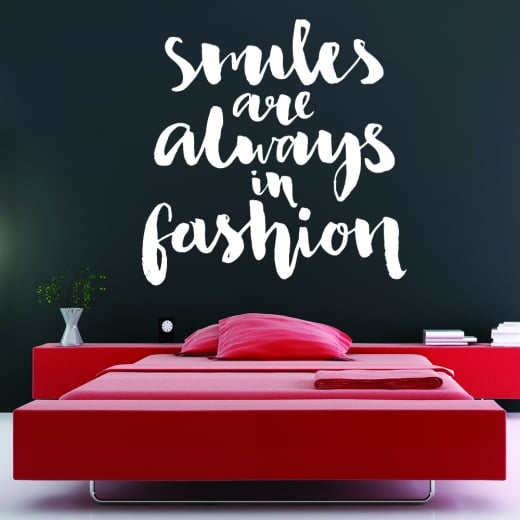 Smiles Are Always In Fashion Wall Sticker Quote