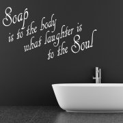 Soap Wall Sticker Quote