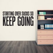 Starting Over Wall Sticker Quote