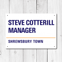 Steve Cotterill, Manager, Shrewsbury Town Metal Sign