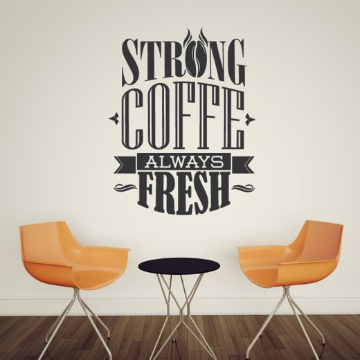 Strong Coffee Wall Sticker Quote