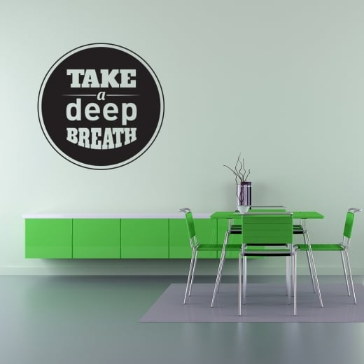 Take A Deep Breath Wall Sticker Quote