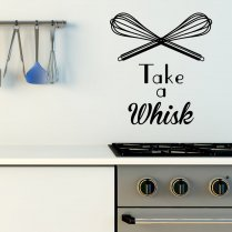 Take A Whisk Wall Sticker Quote