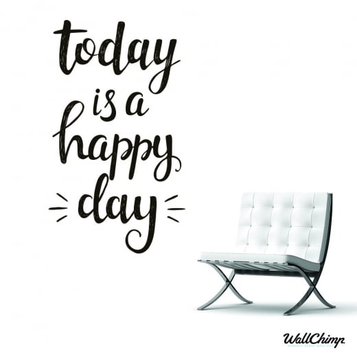 Today Is A Happy Day Wall Sticker Quote