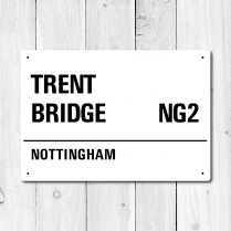 Trent Bridge, Nottingham Metal Sign