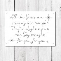 All The Stars Are Coming Out Tonight Metal Sign