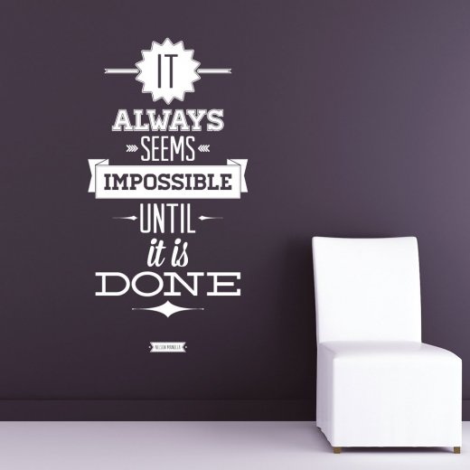 Wall Chimp Always Seems Impossible Wall Sticker Quote