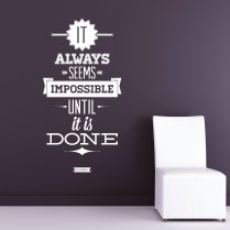 Always Seems Impossible Wall Sticker Quote