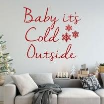 Baby It's Cold Outside Wall & Window Sticker