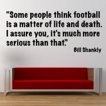 Bill Shankly Football Wall Sticker Quote