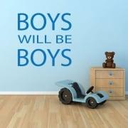 BOYS WILL BE BOYS Wall Sticker