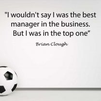 Brian Clough Football Quote Wall Sticker