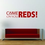 Come On You Reds Football Wall Sticker