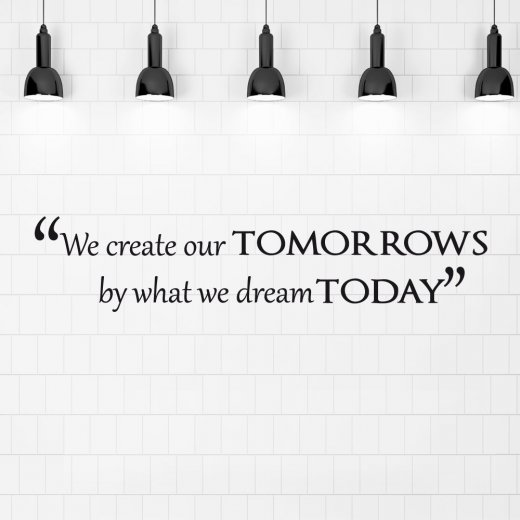 Wall Chimp Create Tomorrow Dream Today Wall Sticker Quote
