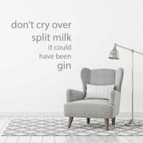 Don't cry over spilt milk wall sticker