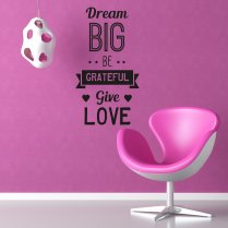 Dream Big Be Grateful Wall Sticker Quote