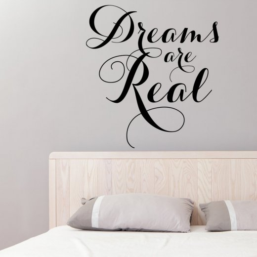 Wall Chimp Dreams Are Real Wall Sticker Quote