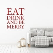 Eat, Drink And Be Merry Wall Sticker