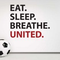 Eat. Sleep. Breathe. United. Wall Sticker