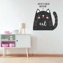 Every Day Is A Good Day When You Have A Cat Printed Wall Sticker