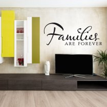 Families Are Forever Wall Sticker Quote