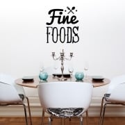 Fine Foods Wall Sticker Quote