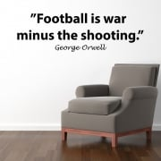 George Orwell Football Quote Wall Sticker