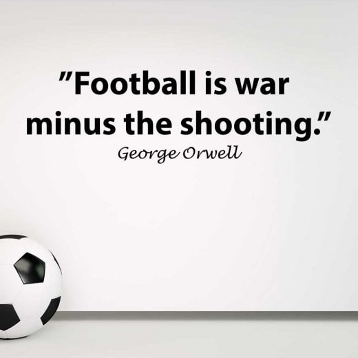 Wall Chimp George Orwell Football Quote Wall Sticker
