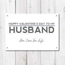 Happy Valentine's To My Husband Metal Sign