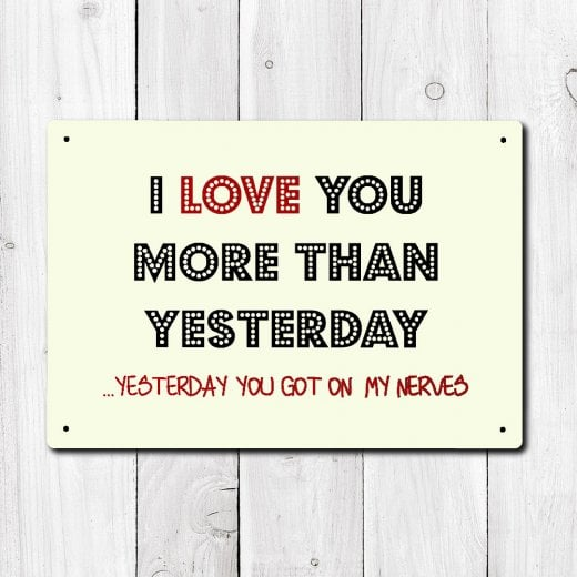 Wall Chimp I Love You More Than Yesterday Metal Sign