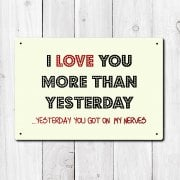 I Love You More Than Yesterday Metal Sign