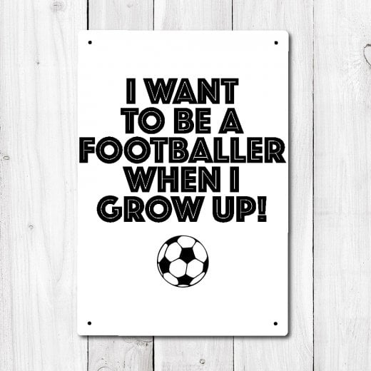Wall Chimp I Want To Be A Footballer Metal Sign