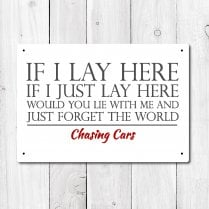 If I Lay Here Metal Sign