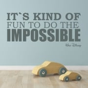It's Kind Of Fun To Do The Impossible Wall Sticker Quote