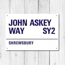 John Askey Way, Shrewsbury Metal Sign