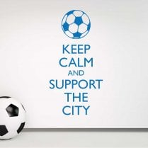 Keep Calm And Support The City Wall Sticker