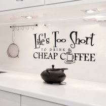 Life`s Too Short Wall Sticker Quote
