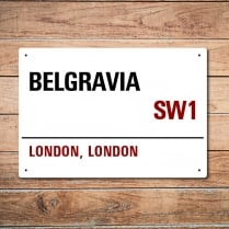 London Metal Street Sign - Belgravia