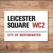 London Metal Street Sign - Leicester Square