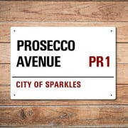 London Metal Street Sign - Prosecco Avenue