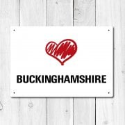 Love Buckinghamshire Metal Sign