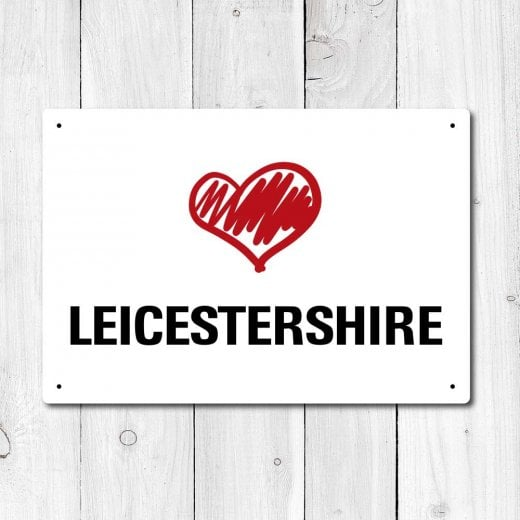 Wall Chimp Love Leicestershire Metal Sign