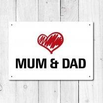 Love Mum & Dad Metal Sign